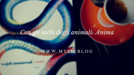Con gli occhi degli animali:Anima