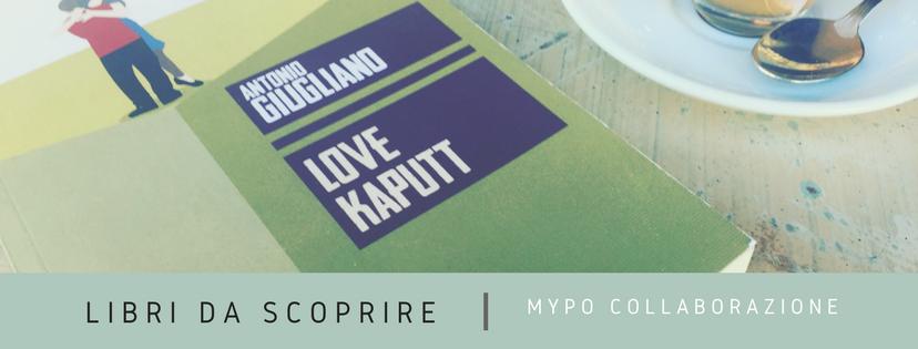 Libri da scoprire: LoveKaputt