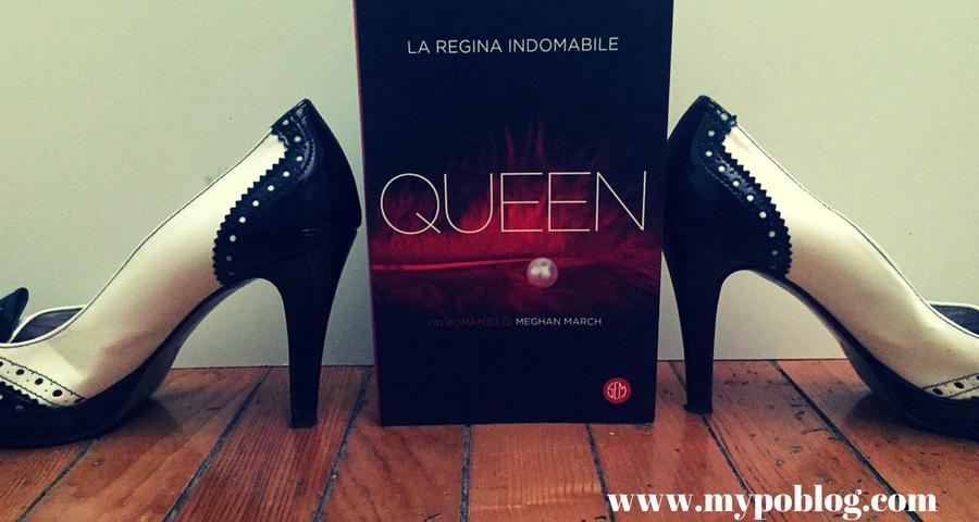 """Queen – La regina indomabile"" di MeghanMarch"